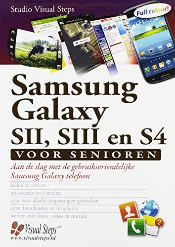 Samsung Galaxy SII, SIII en S4 voor senioren: aan de slag met de grbuiksvriendelijke Samsung Galaxy telefoon
