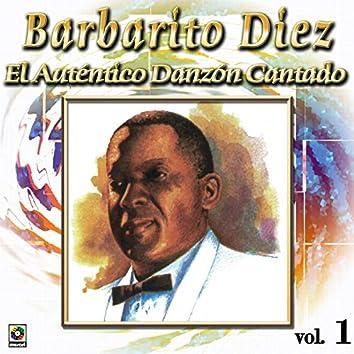 Colección De Oro: El Auténtico Danzón Cantado, Vol. 1
