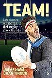 TEAM: Lecciones y valores del rugby para la vida (Crecimiento personal)...
