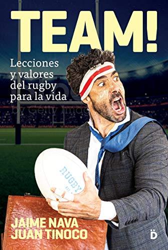 TEAM: Lecciones y valores del rugby para la vida (Crecimiento personal)