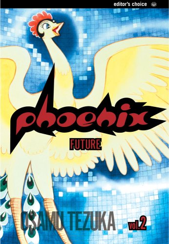 Phoenix, Vol. 2: A Tale of the Future