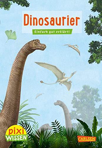 Pixi Wissen 21: Dinosaurier: Einfach gut erklärt