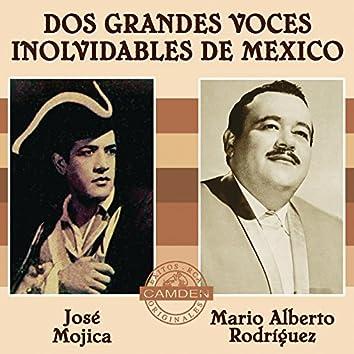 Jose Mojica/Mario Alberto Rodriguez - Dos Grandes Voces Inolvidables De Mexico