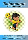 Balonmano Cuaderno de entrenamiento: Cuaderno de ejercicios para progresar   Deporte y pasión por el Balonmano   Libro para niño o adulto   Entrenamiento y aprendizaje   Libro de deportes  