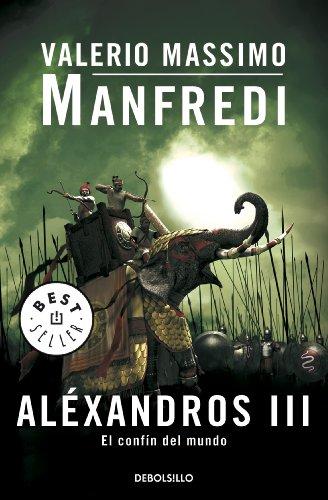 Aléxandros III: El confín del mundo de [Manfredi Valerio Massimo]