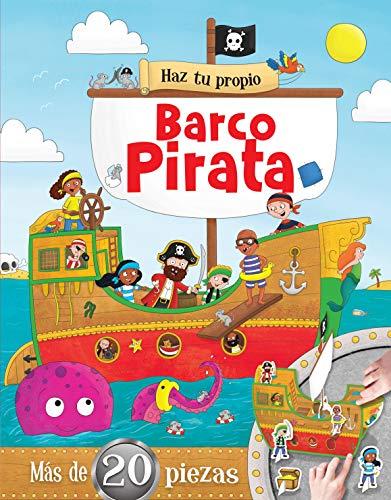 Haz Tu Propio Barco Pirata. Haz Tu Propio. Edic. ilustrado (Español)