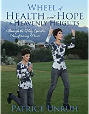 Wheel of Health and Hope to Heavenly Heights: Through the Holy Spirit's Transforming Power