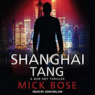 Shanghai Tang: A Dan Roy Thriller  cover art
