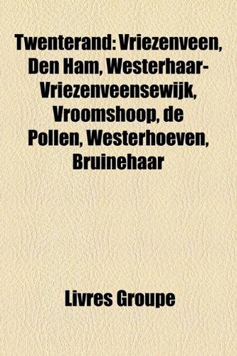 Twenterand: Vriezenveen, Den Ham, Wester