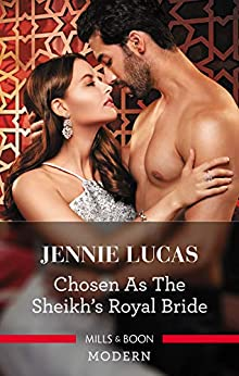 Chosen as the Sheikh's Royal Bride (Conveniently Wed!) by [Jennie Lucas]
