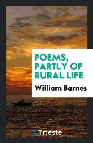 Poems, Partly of Rural Life