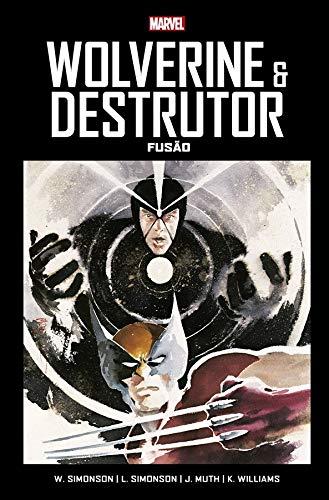 Wolverine e Destrutor: Fusão: Marvel Vintage