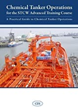 Chemical Tanker Operations for the STCW Advanced Training Course: A Practical Guide to Chemical Tanker Operations