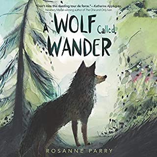 A Wolf Called Wander audiobook cover art