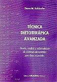 TECNICA DIETOTERAPICA AVANZADA. PACK INCLUYE RECETARIO