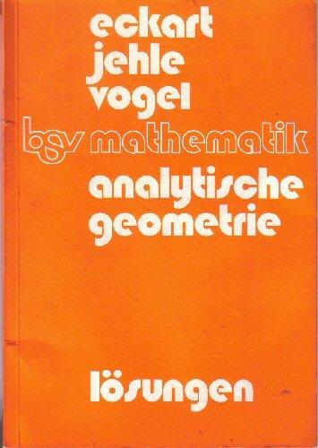 bsv mathematik: Analytische Geometrie: Lösungen