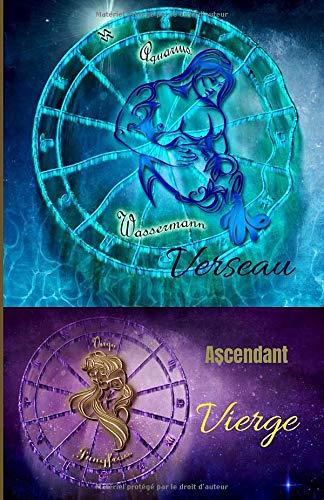 Verseau ascendant Vierge: carnet personnel à remplir   signe astrologique   100 pages   Format 5,5 X 8,5 Po (environ 13 x 20 cm)