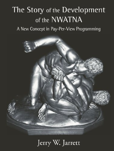 The Story of the Development of NWATNA: A New Concept in Pay-Per-View Programming