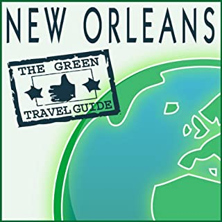 New Orleans                   By:                                                                                                                                 Green Travel Guide                               Narrated by:                                                                                                                                 Green Travel Guide                      Length: 14 mins     4 ratings     Overall 3.0