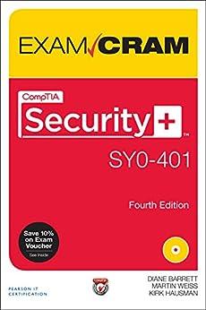 CompTIA Security+ SYO-401 Exam Cram by [Diane Barrett, Martin M. Weiss, Kirk Hausman]
