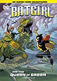 Batgirl and the Queen of Green (DC Super Hero Adventures) (English Edition)