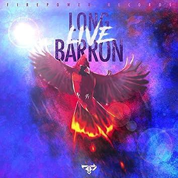 Long Live Barron