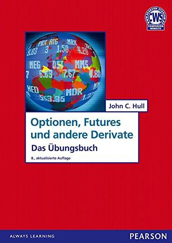 ÜB Optionen, Futures und andere Derivate: Das Übungsbuch (Pearson Studium - Economic BWL)