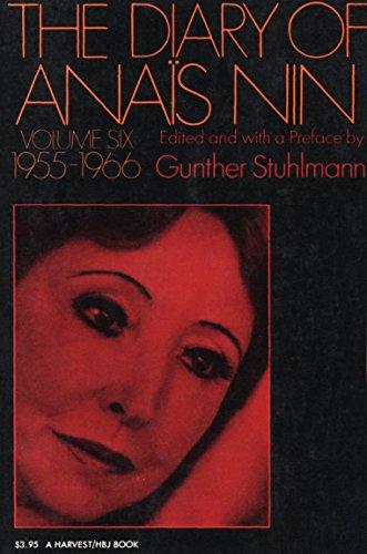 The Diary of Anaïs Nin, 1955–1966: Vol. 6 (1955-1966) (The Diary of Anais Nin)