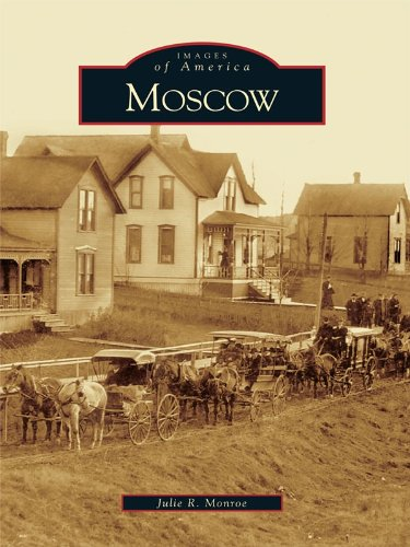 Moscow (Images of America) (English Edition)