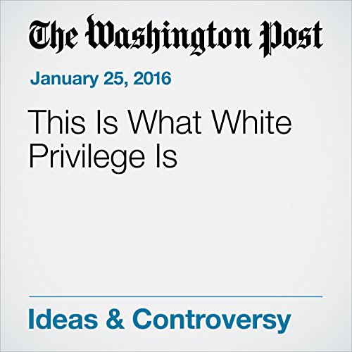 This Is What White Privilege Is audiobook cover art