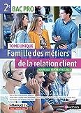 Famille des métiers de la relation client - 2de Bac Pro MRC