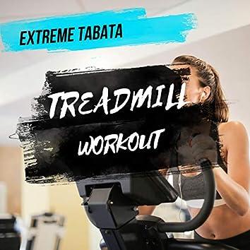 Extreme Tabata Treadmill Workout