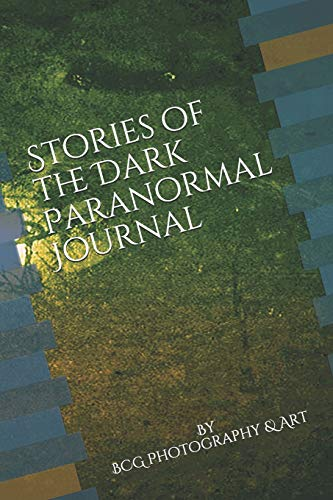 Stories of the Dark Paranormal Journal: Paranormal notebook journal diary sketchbook for ghost hunters