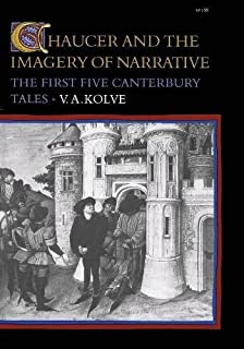 Chaucer and the Imagery of Narrative: The First Five Canterbury Tales