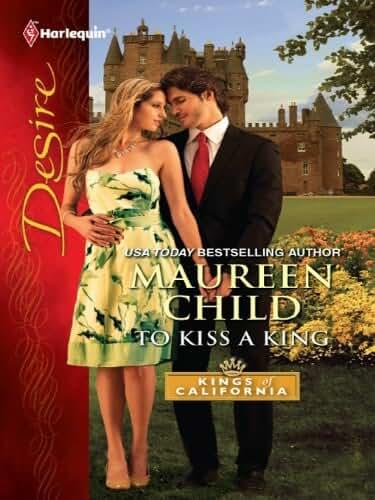 To Kiss a King (Kings of California Book 11) (English Edition)