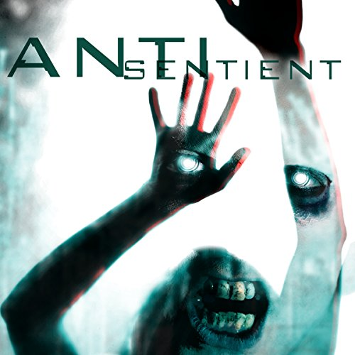 Anti-Sentient audiobook cover art