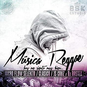 Música Reggae: Hoy Me Siento Muy Bien...