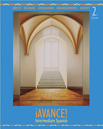 ¡Avance! Intermediate Spanish Student Edition