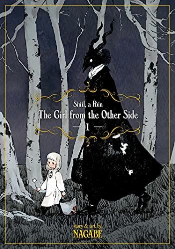 The Girl from the Other Side Siuil, A Run 1: Siúil, a Rún: Vol. 1