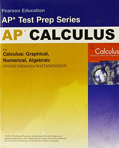 Preparing for the Calculus AP Exam with Calculus: Graphical, Numerical Algebraic, 2nd Edition
