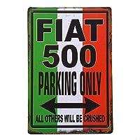 フィアット500駐車場のみ 金属板ブリキ看板警告サイン注意サイン表示パネル情報サイン金属安全サイン