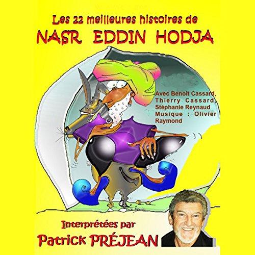 Les 22 meilleures histoires de Nasr Eddin Hodja audiobook cover art
