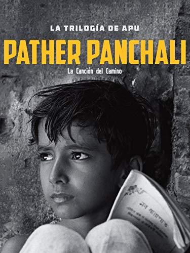 La trilogía de Apu. Pather Panchali (La canción del camino)