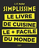 Super bon, super rapide, super simple. Avec Simplissime, hachette Cuisine vous propose des recettes savoureuses, rapides et très faciles à réaliser, pour tous les goûts et tous les jours.