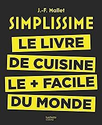 livre Simplissime: Le livre de cuisine le + facile du monde