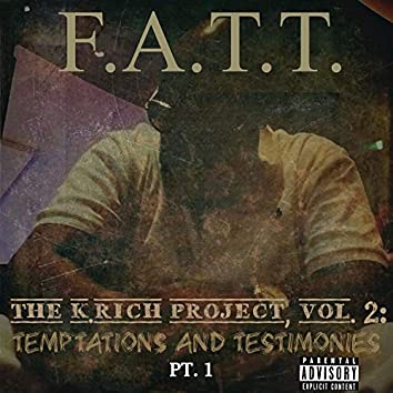 THE K.Rich Project, VOL. 2: Temptations and Testimonies, Pt. 1