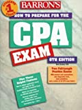 How to Prepare for the Certified Public Accountant Exam (Barron's How to Prepare for the CPA Exam) by CPA Nick Dauber (1998-03-01)