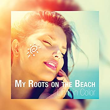 My Roots on the Beach