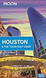 Moon Houston & the Texas Gulf Coast (Travel Guide)