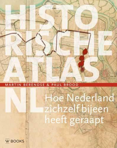 Historische atlas NL: Hoe Nederland zichzelf bijeen heeft geraapt